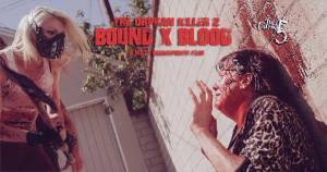 A Matt Farnsworth Film The Orphan Killer 2 Bound x Blood Full Fathom 5 Studios
