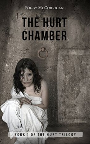 Get your copy of The Hurt Chamber by Foggy McCorrigan
