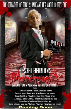 Herschell Gordon Lewis' Bloodmania Teaser Poster provided by HGB Entertainment