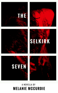 The Selkirk Seven is now available for Kindle, Kobo, at Barns and Noble and Amazon as well